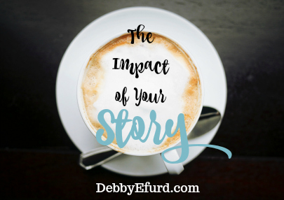 impact of your story